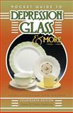 Depression Glass and More, Gene Florence, 1574324144