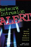 Network Intrusion Alert : An Ethical Hacking Guide to Intrusion Detection, Fadia, Ankit and Zacharia, Manu, 1598634143