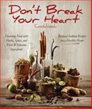 Don't Break Your Heart Cookbook, Shara Aaron and Monica Beardon, 1937994147