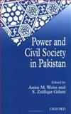 Power and Civil Society in Pakistan, , 0195794141
