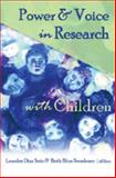 Power and Voice in Research with Children, Soto, Lourdes Diaz and Swadener, Beth Blue, 0820474142