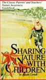 Sharing Nature with Children, Joseph Cornell, 0916124142