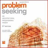 Problem Seeking : An Architectural Programming Primer, HOK Inc. Staff and Parshall, Steven A., 1118084144