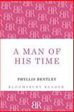 A Man of His Time, Phyllis Bentley, 1448204143