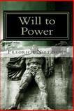 Will to Power, Fredrich Nietzsche, 147838414X