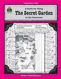 A Guide for Using the Secret Garden in the Classroom, Concetta Doti Ryan, 1557344140
