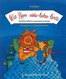 Wie Pippa wieder lachen lernte - Fachliche Hilfe für traumatisierte Kinder, Lackner, Regina, 3211224149
