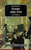 Europe 1880-1945, Roberts, J. M., 0582494141