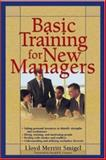 Basic Training for New Managers, Smigel, Lloyd M., 0737304146