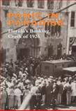 Panic in Paradise : Florida's Banking Crash Of 1926, Vickers, Raymond B., 081735414X