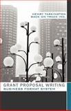 Grant Proposal Writing Business Format System, Henry Tarkington, 1452534144