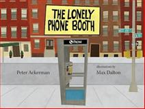 The Lonely Phone Booth, Peter Ackerman, 156792414X