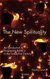 The New Spirituality 9781845114145