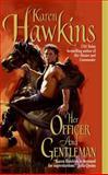Her Officer and Gentleman, Karen Hawkins, 0060584149