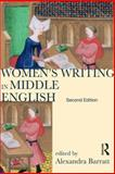 Women's Writing in Middle English : An Annotated Anthology, Barratt, Alexandra, 1408204142
