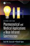 Pharmaceutical and Medical Applications of Near-Infared Spectroscopy, Ciurczak, Emil W. and Ritchie, Gary E., 1420084143