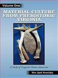 Material Culture from Prehistoric Virginia, Jack Hranicky, 1456724142