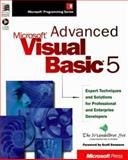 Advanced Microsoft Visual Basic 5 : Expert Techniques and Solutions for Professional Enterprise, Morris, Peter, 1572314141