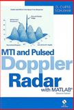 MTI and Pulsed Doppler Radar with MATLAB, Schleher, D. Curtis, 159693414X