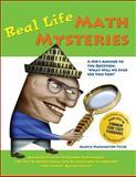 Real Life Math Mysteries, Marya Washington Tyler, 1882664140