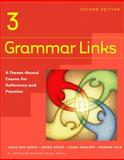Grammar Links 3 : A Theme-Based Course for Reference and Practice, van Zante, Janis and Daise, Debra, 0618274146