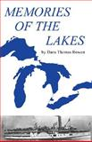 Memories of the Lakes, Dana Thomas Bowen, 0912514140