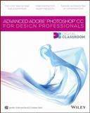 Advanced Photoshop Cc for Design Professional, Smith, Jennifer and AGI Creative Team Staff, 1118124146