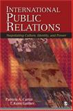 International Public Relations : Negotiating Culture, Identity, and Power, Curtin, Patricia A. and Gaither, T. Kenn, 1412914140