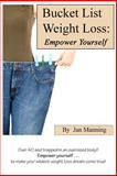 Bucket List Weight Loss, Jan Manning, 148269414X