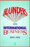 Blunders in International Business, Ricks, David A., 1557864144