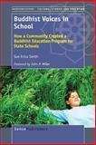Buddhist Voices in School, Sue Erica Smith, 9462094144
