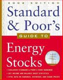 Standard and Poor's Guide to Energy Stocks 9780071384148