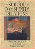 School and Community Relations, Gallagher, Donald R. and Bagin, Don, 020526414X