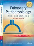 Pulmonary Pathophysiology : The Essentials, West, John B., 0781764149