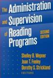 The Administration and Supervision of Reading Programs 9780807734148