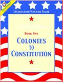 Critical Thinking in United States History Bk. 1 : Colonies to Constitution - Instruction / Answer Guide, O'Reilly, Kevin, 089455414X