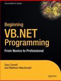 Beginning VB .NET Programming : From Novice to Professional, Cornell, Gary and MacDonald, Matthew, 1590594142