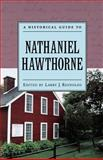 A Historical Guide to Nathaniel Hawthorne, , 0195124146
