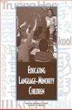 Educating Language-Minority Children, Institute of Medicine Staff, 0309064147