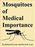 Mosquitoes of Medical Importance, Foote, Richard H. and Cook, David R., 1410224147