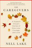 The Caregivers, Nell Lake, 1451674147