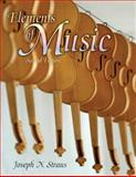 Elements of Music, Straus, Joseph N., 0131584154