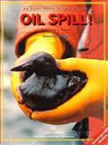 Oil Spill! : Investigations in Oceanography, Wright, Russell G., 0201494159