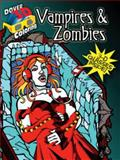 3-D Coloring Book--Vampires and Zombies, Michael Dutton and Arkady Roytman, 0486484157