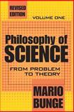 Philosophy of Science, Bunge, Mario and Bunge, Mario, 0765804158