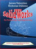 Solidworks for Technology and Engineering, Valentino, James and DiZinno, Nicholas, 0831134151