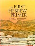 The First Hebrew Primer : The Adult Beginner's Path to Biblical Hebrew, Simon, Ethelyn and Resnikoff, Irene, 0939144158