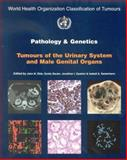 Pathology and Genetics of Tumours of the Urinary System and Male Genital Organs, The International Agency for Research on Cancer, 9283224159