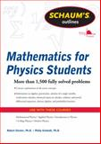 Schaum's Outline of Mathematics for Physics Students 1st Edition