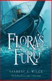 Flora's Fury, Ysabeau S. Wilce, 0152054154